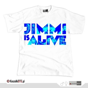 JIMMI IS ALIVE *cyan blue*