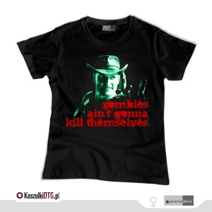 Zombies ain't gonna kill themselves (t-shirt damski)